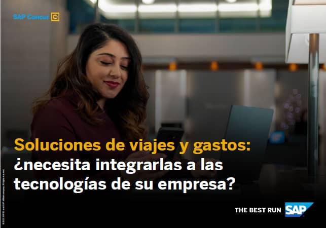 Soluciones de viajes y gastos: ¿necesita integrarlas a las tecnologías de su empresa?